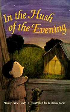 In the Hush of the Evening