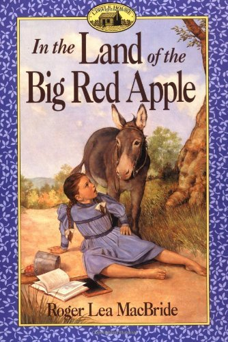 In the Land of the Big Red Apple 9780064405744