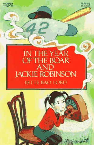 In the Year of the Boar and Jackie Robinson 9780064401753