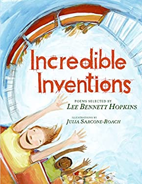 Incredible Inventions: Poems 9780060872458