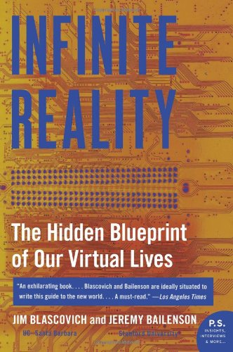 Infinite Reality: The Hidden Blueprint of Our Virtual Lives 9780061809514