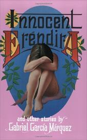 Innocent Erendira: And Other Stories 186547