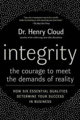 Integrity: The Courage to Meet the Demands of Reality 9780060849696