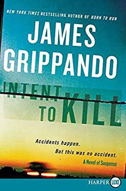 Intent to Kill: A Novel of Suspense