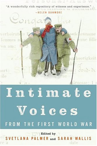 Intimate Voices from the First World War