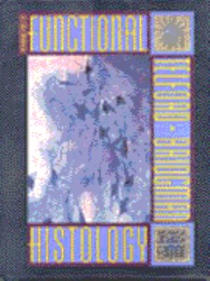 Introduction to Functional Histology: