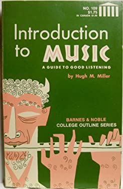 Introduction to Music: A Guide to Good Listening