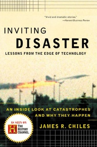 Inviting Disaster: Lessons from the Edge of Technology 9780066620824