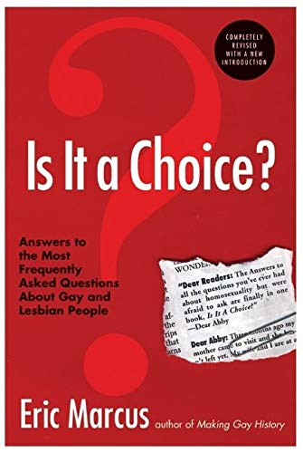 Is It a Choice? - 3rd Edition: Answers to the Most Frequently Asked Questions about Gay & Lesbian People 9780060832803