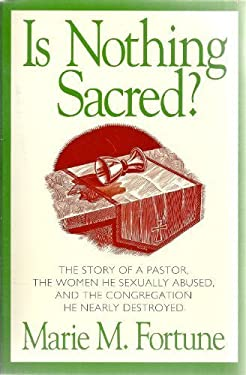 Is Nothing Sacred?: When Sex Invades the Pastoral Relationship