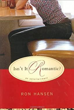 Isn't It Romantic?: An Entertainment