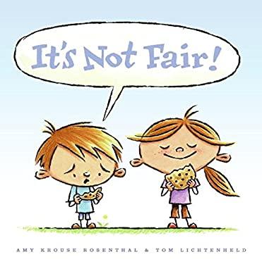 It's Not Fair!