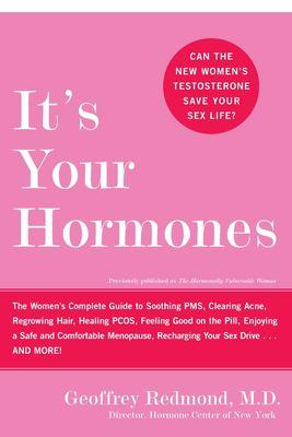 It's Your Hormones