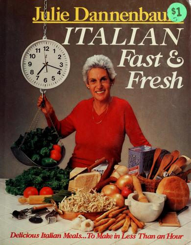 Italian Fast and Fresh