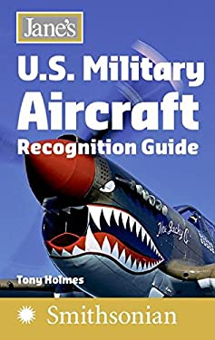 Jane's U.S. Military Aircraft Recognition Guide 9780061137280