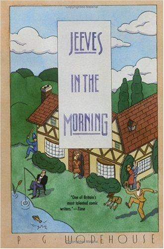 Jeeves in the Mornin