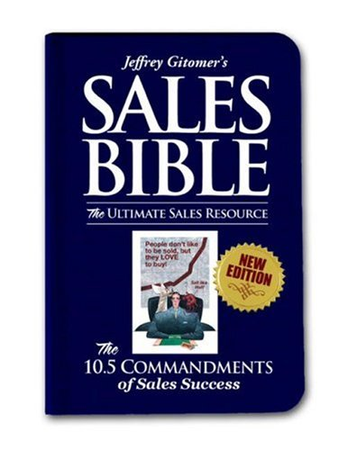 Jeffrey Gitomer's Sales Bibles: The Ultimate Sales Resource
