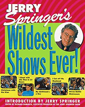 Jerry Springer's Wildest Shows Ever!