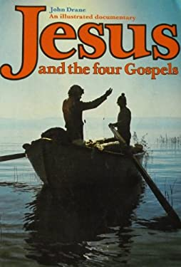 Jesus and the Four Gospels