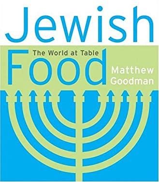 Jewish Food: The World at Table