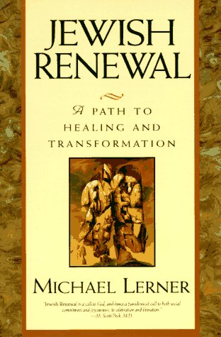 Jewish Renewal: Path to Healing and Transformation, a 9780060976750