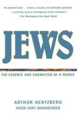 Jews: The Essence and Character of a People 9780060638351