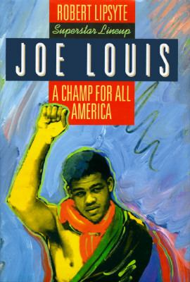 Joe Louis: A Champ for All America