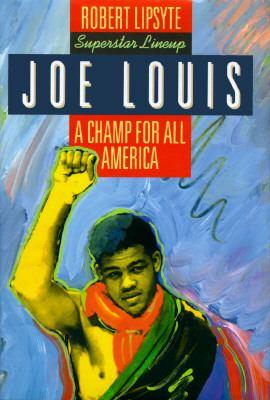 Joe Louis: A Champ for All America