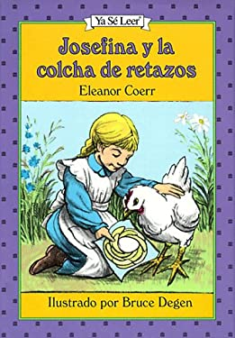 Josefina y La Colcha de Retazos = The Josefina Story Quilt