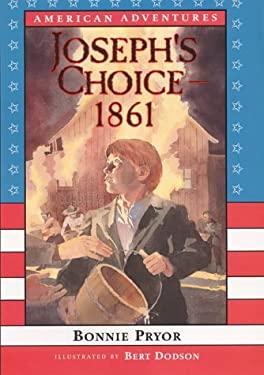 Joseph's Choice, 1861