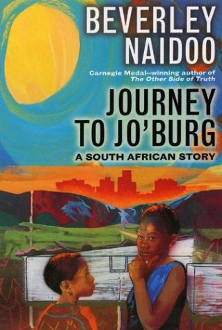 Journey to Jo'burg: A South African Story