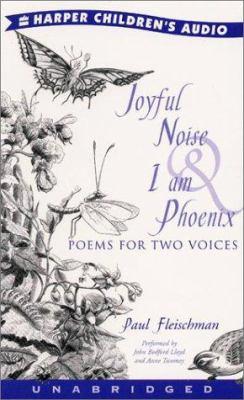 Joyful Noise and I Am Phoenix: Joyful Noise and I Am Phoenix