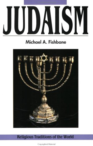 Judaism: Revelations and Traditions, Religious Traditions of the World Series 9780060626556
