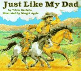 Just Like My Dad