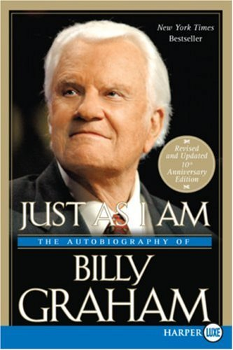 Just as I Am: The Autobiography of Billy Graham 9780061259524