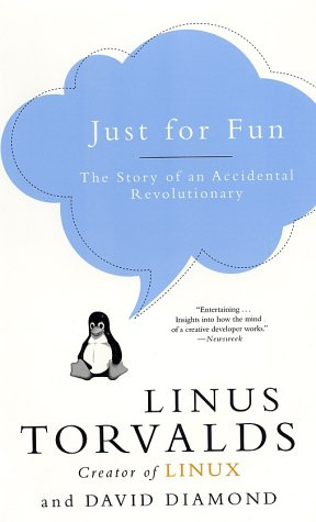 Just for Fun: The Story of an Accidental Revolutionary 9780066620732