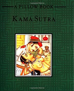 Kama Sutra: A Pillow Book