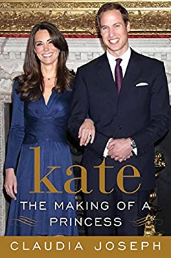 Kate: The Making of a Princess 9780062082299