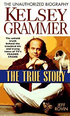 Kelsey Grammar: The True Story