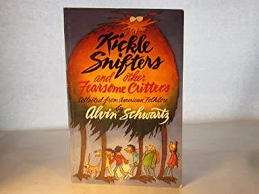 Kickle Snifters and Other Fearsome Critters