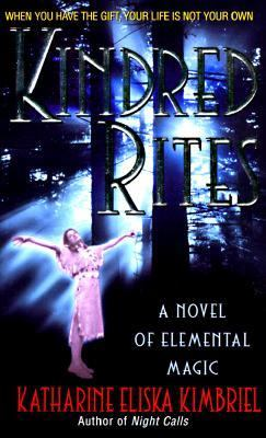 Kindred Rites: A Novel of Womanly Magicks