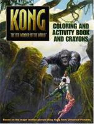 King Kong: The 8th Wonder of the World: Coloring and Activity Book and Crayons [With 4 Crayons]