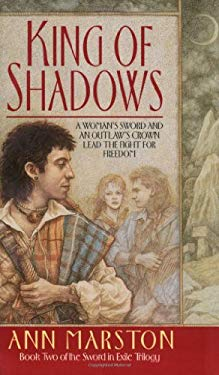 King of Shadows: Book Two in the Sword in Exile Trilogy