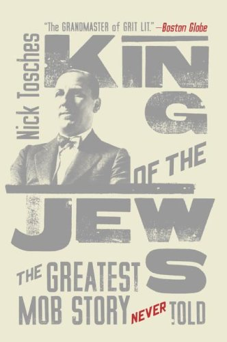 King of the Jews: The Greatest Mob Story Never Told 9780060936006