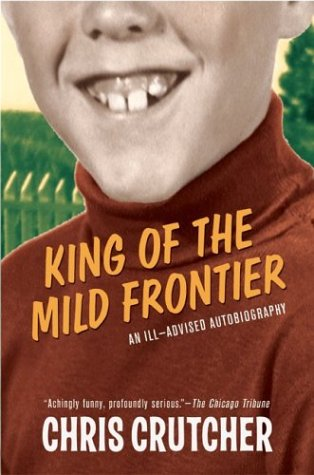 King of the Mild Frontier: An Ill-Advised Autobiography 9780060502515