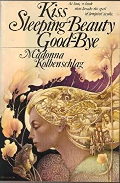 Kiss Sleeping Beauty Good-Bye