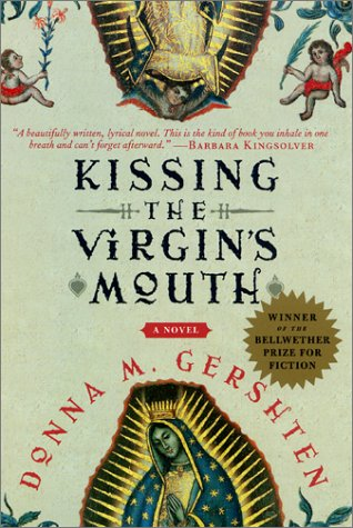 Kissing the Virgin's Mouth