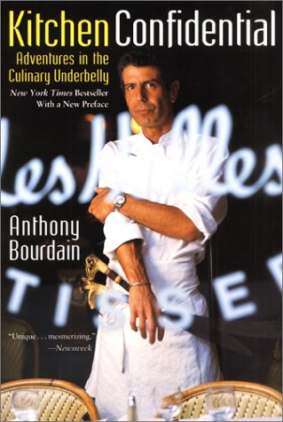 Kitchen Confidential: Adventures in the Culinary Underbelly 9780060934910