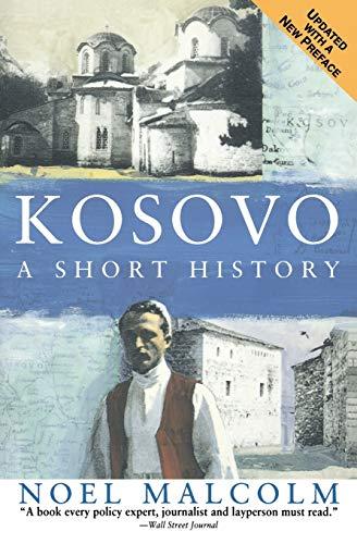 Kosovo: A Short History 9780060977757
