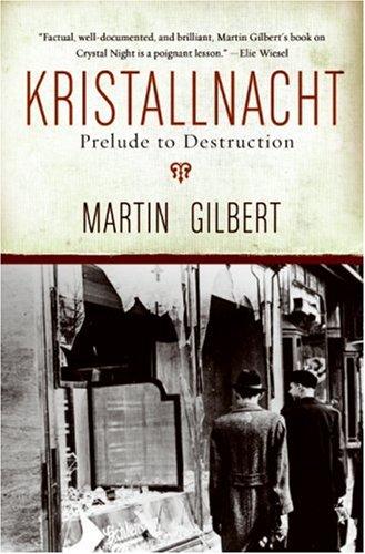 Kristallnacht: Prelude to Destruction 9780061121357